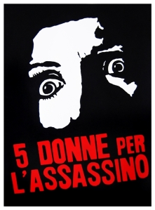 "5 Women for the Assasin, 1974, Italy - Five Women for the Killer is an Italian giallo film directed in 1974 by Stelvio Massi. Il Giorno wrote ""the film has the merit of a quick direction that does not spare chills and twists"" 
